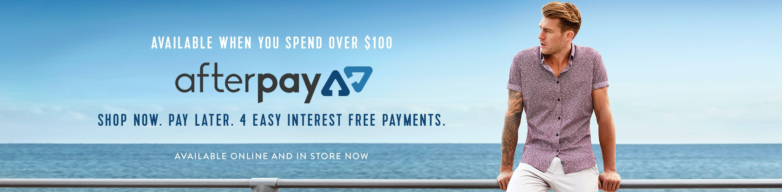 Afterpay: shop now, spend over $100 and pay later