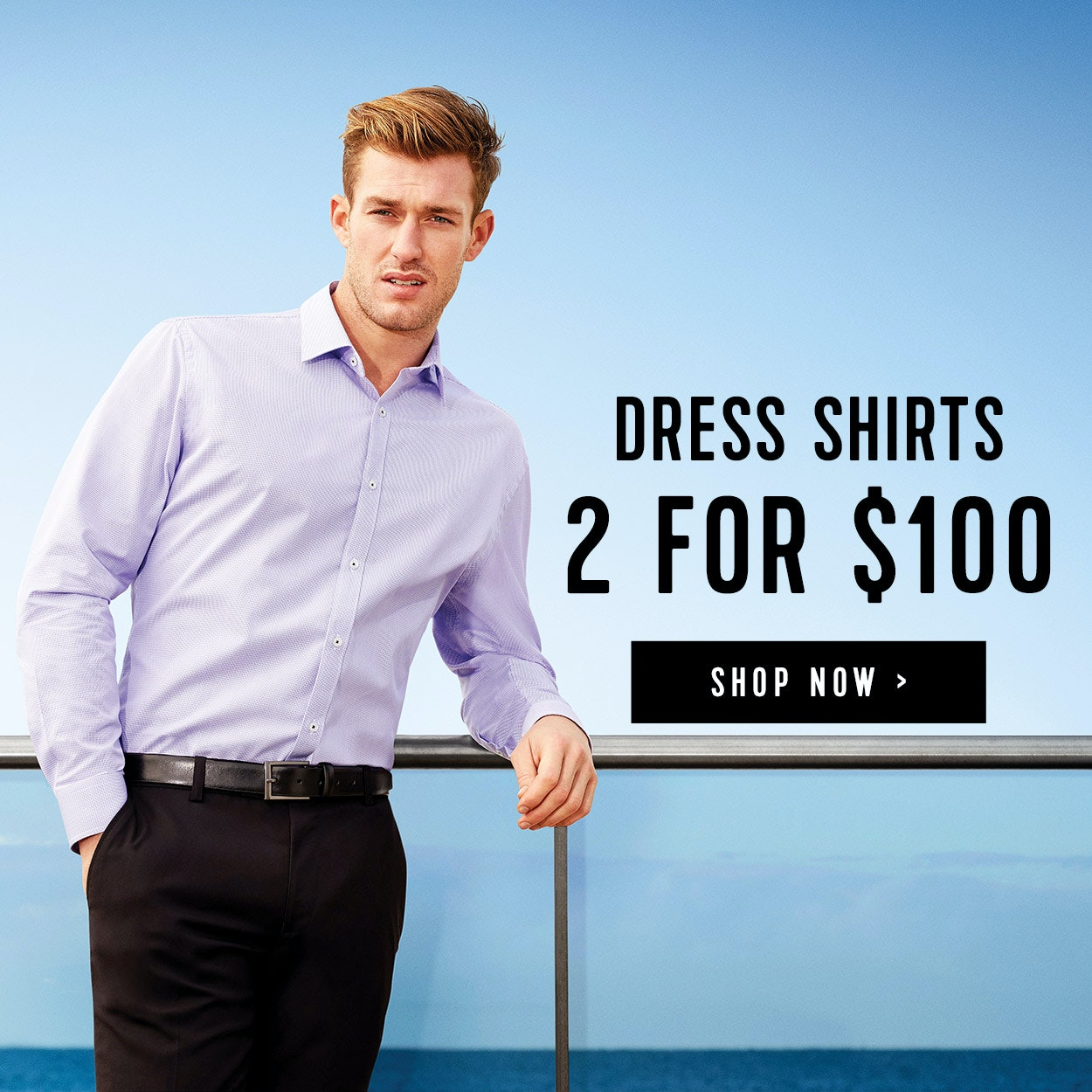 2 for $100 Dress Shirts