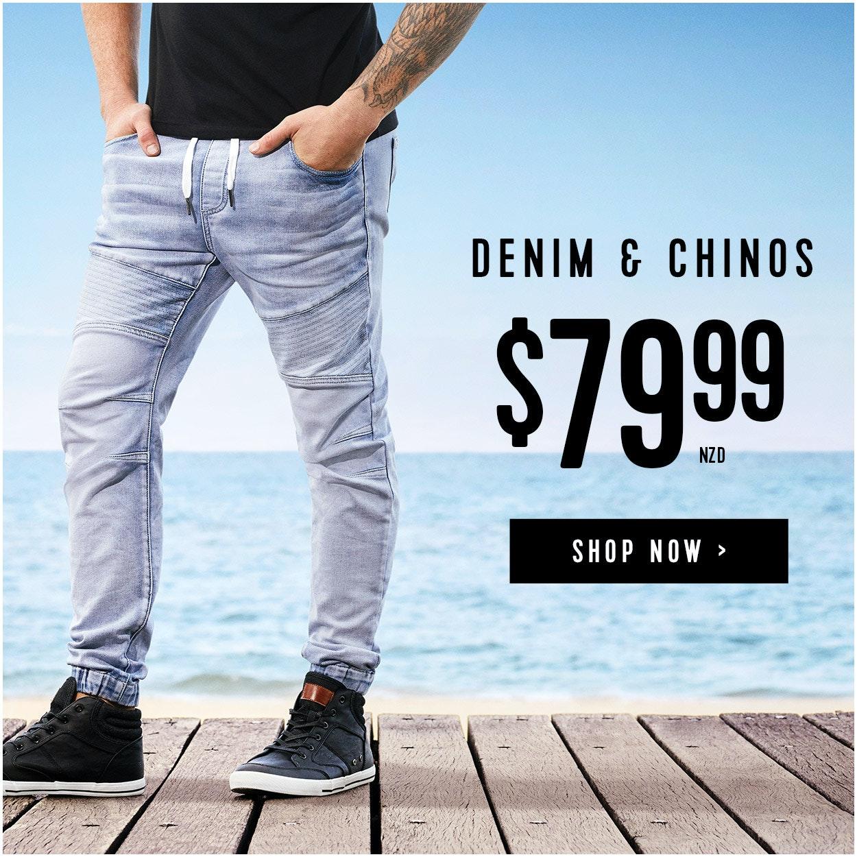 Chinos and Denim