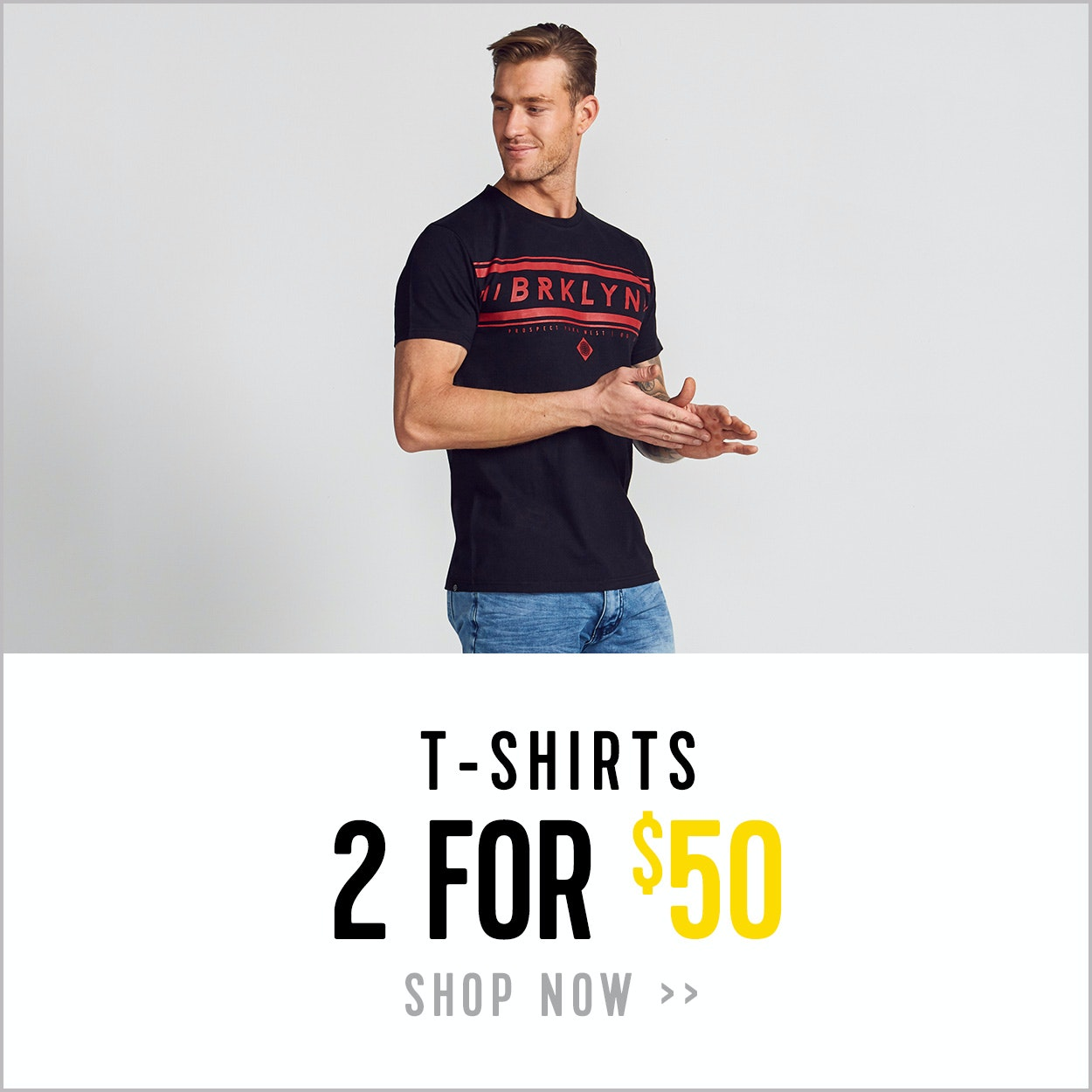 T-shirts - 2 for $50