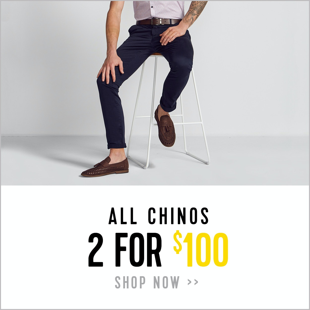 Chinos - 2 for $100