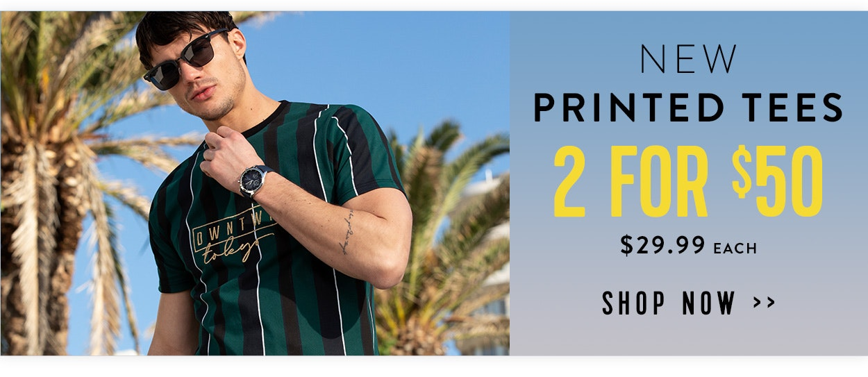 Shop Printed Tees 2 for $50
