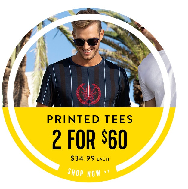Shop New Printed Tees 2 for $100