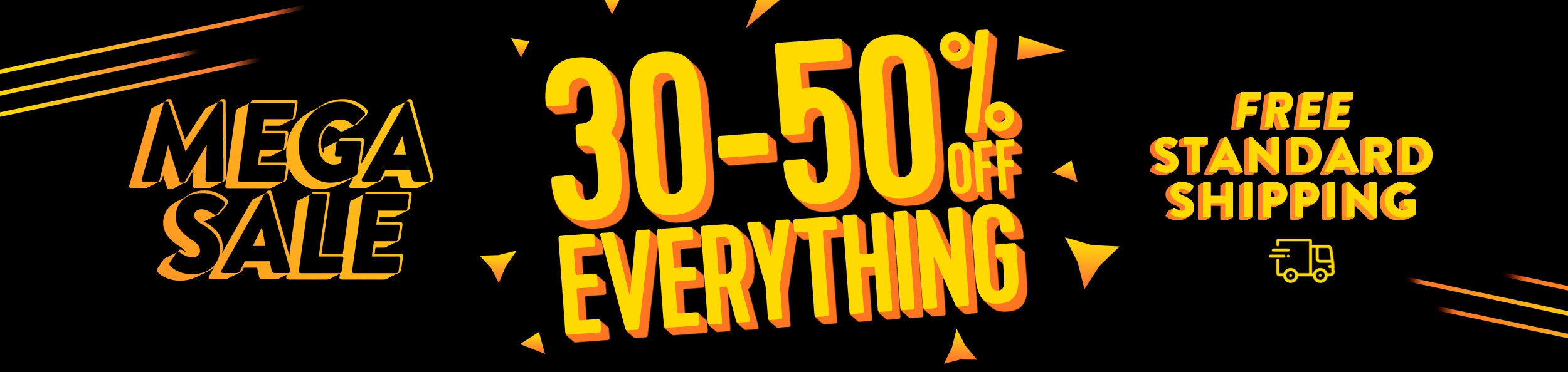 30% – 50% off everything