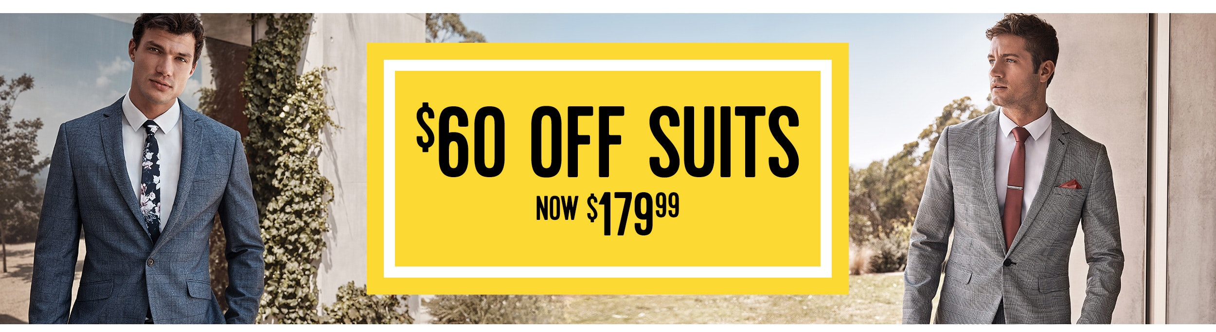 $50 off suits, now $149.99
