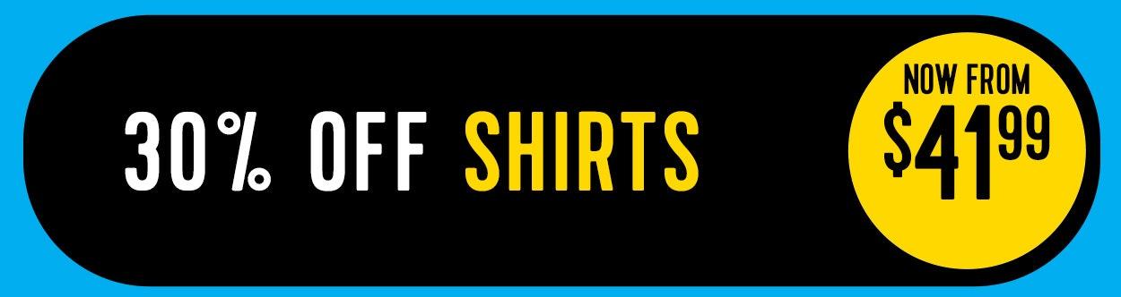 30% off Shirts