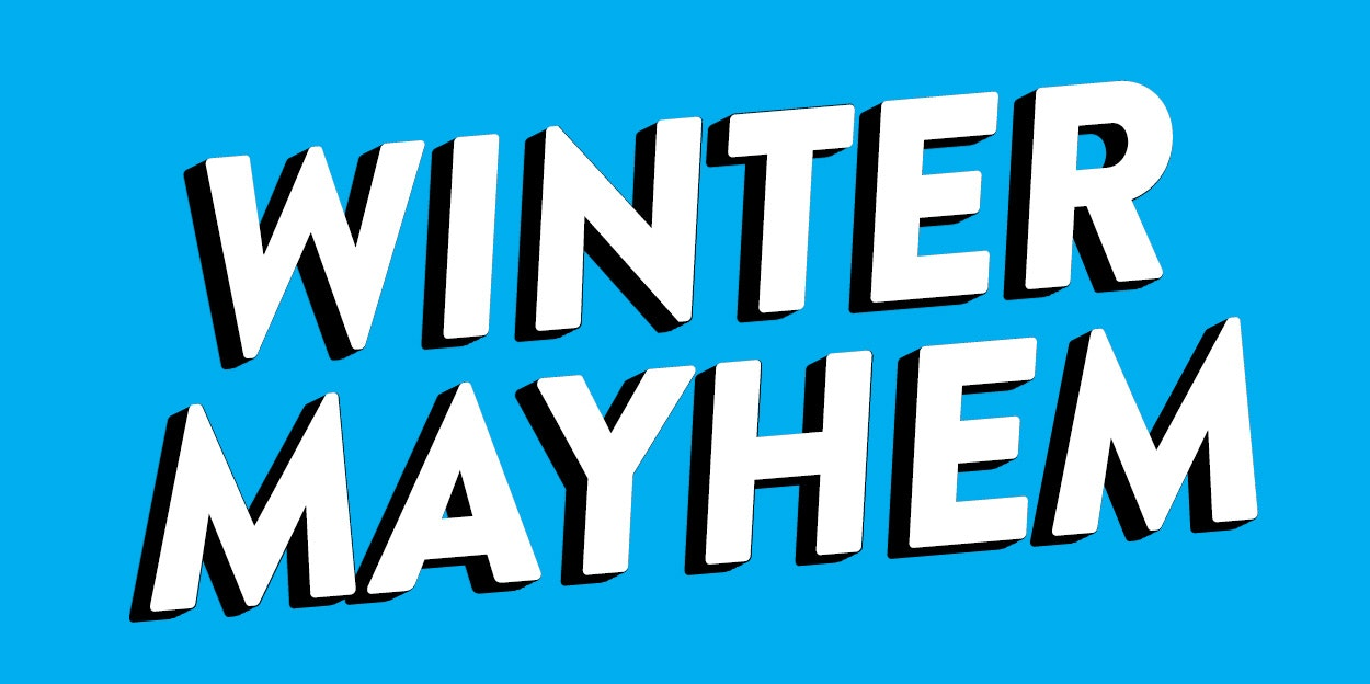 Winter Mayhem