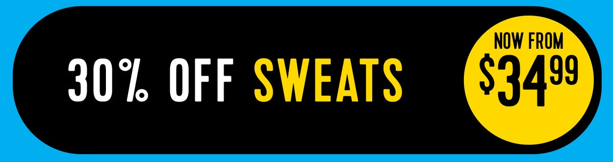 30% off sweats