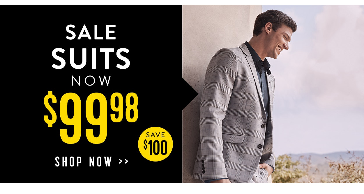 Sale Suits now $99.98 save $100