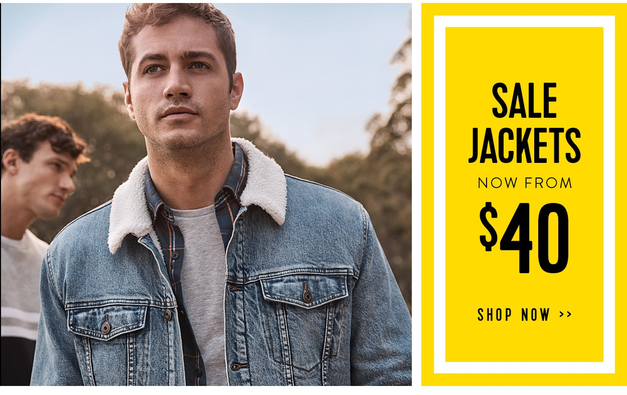 SALE Jackets now from $40