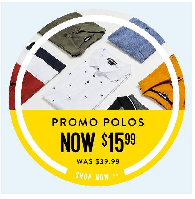 Promo polos now $15.99