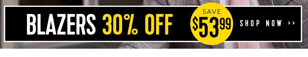 Online Exclusive Blazers 30% off