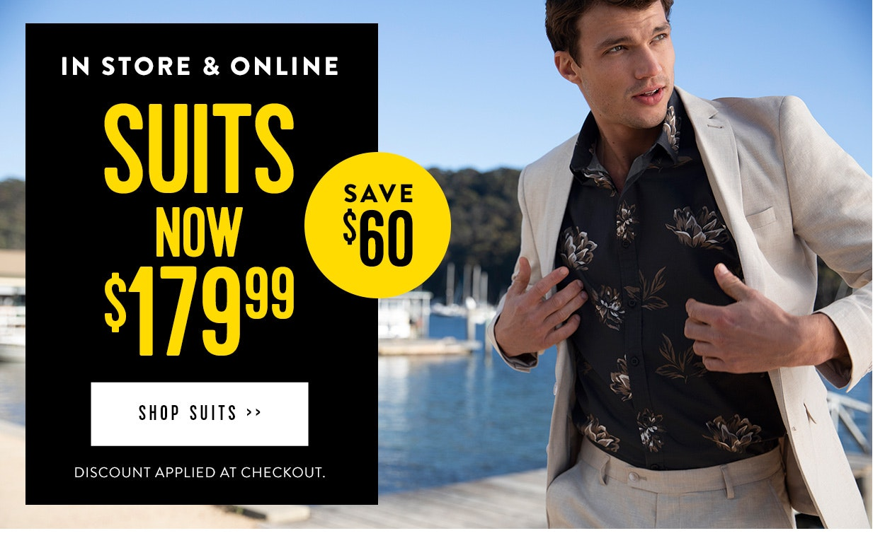 Suits now $179.99, save $60