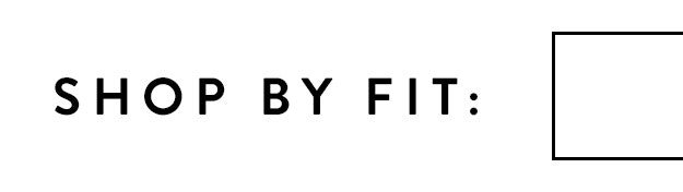 shop by fit