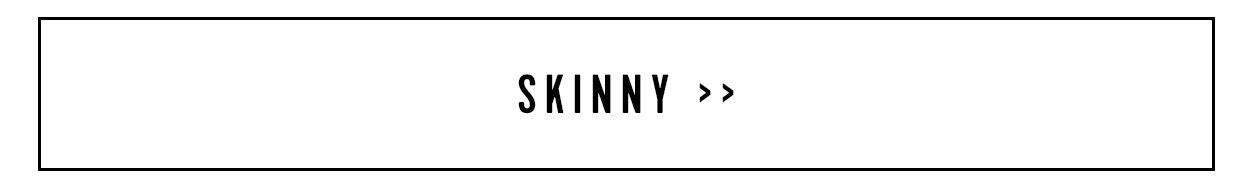 Shop Skinny