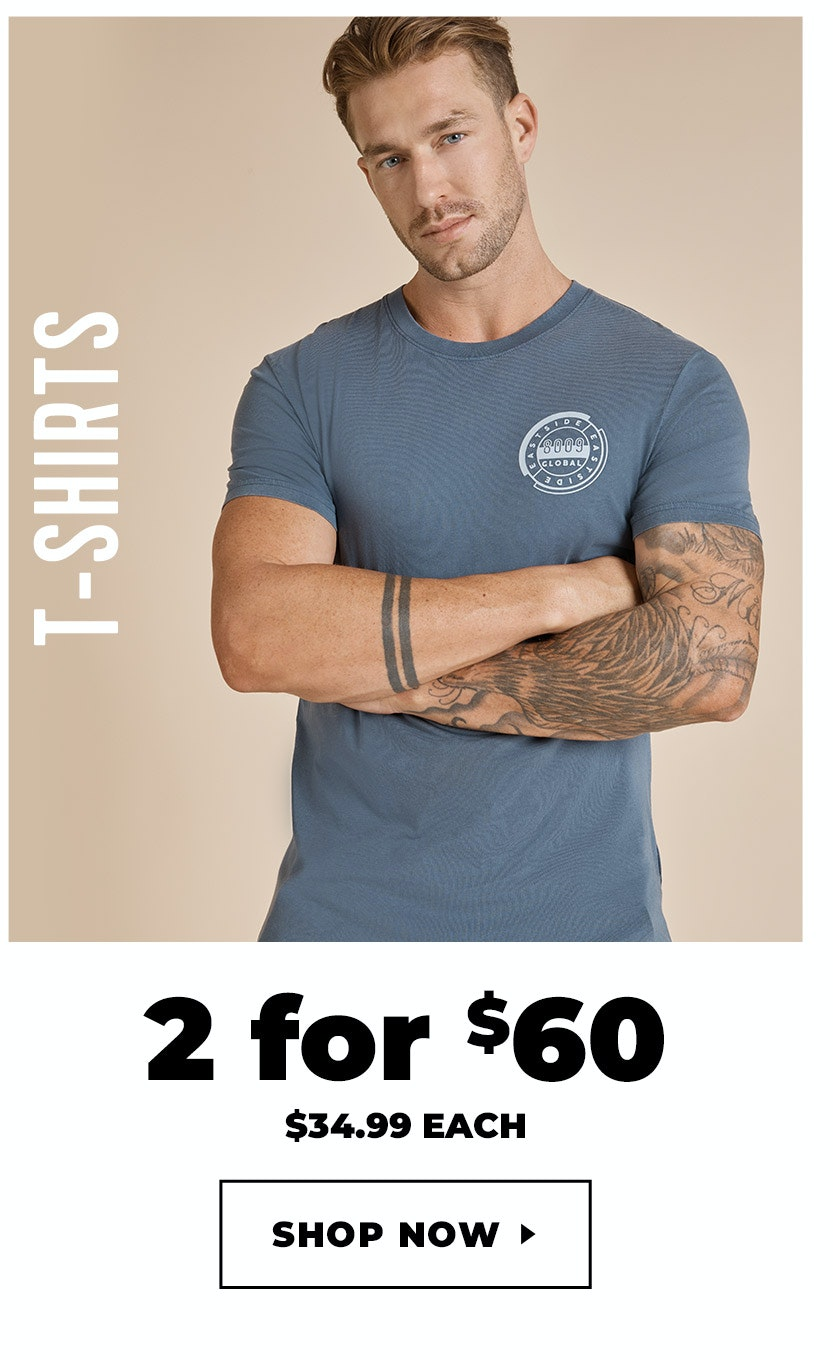 T-shirts 2 for $60