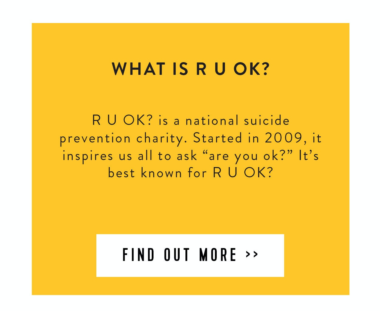 What is RUOK?