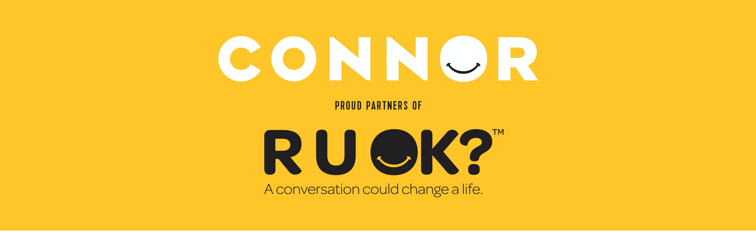 Connor proud partners of RUOK?